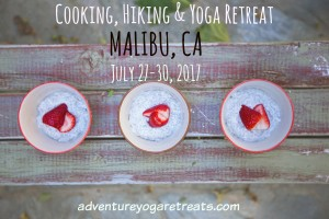 Join our Cooking, Hiking & Yoga Retreat July 27-30, 2017